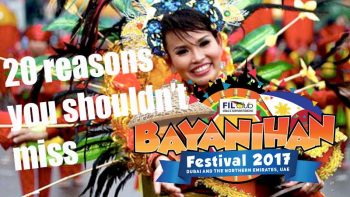 20 reasons not to miss Bayanihan Festival 2017 in Dubai