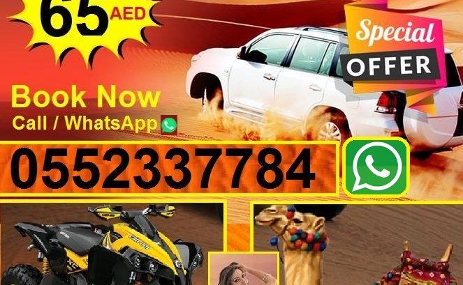 Desert Safari  65 AED WhatsApp +971 552337784
