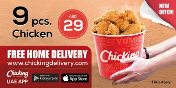 9-piece chicken bucket for Dh29 at Chicking starting April 2